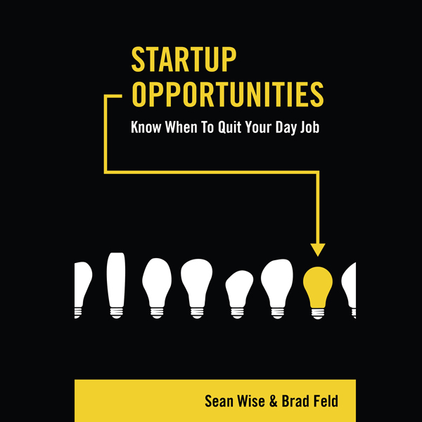 Startup Opportunities: Know When to Quit Your D...