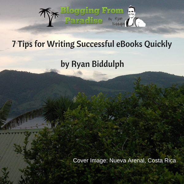 7 Tips for Writing Successful eBooks Quickly: B...