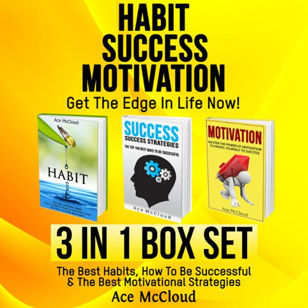 Habit, Success, Motivation: Get the Edge in Lif...