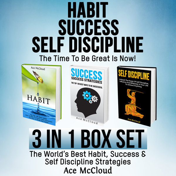 Habit, Success, Self Discipline: The Time to Be...