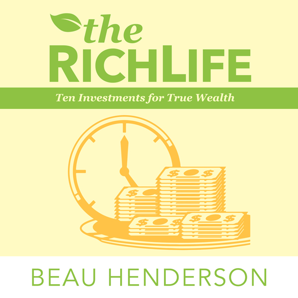 The RichLife: Ten Investments for True Wealth ,...
