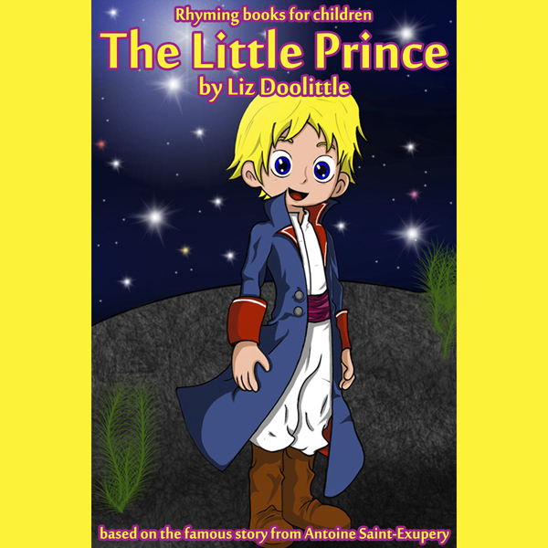 The Little Prince: Rhyming Books for Children ,...