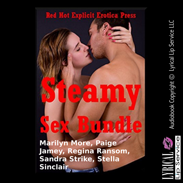 Steamy Sex Bundle: Five Explicit Erotica Stories , Hörbuch, Digital, 1, 96min, (USK 18)