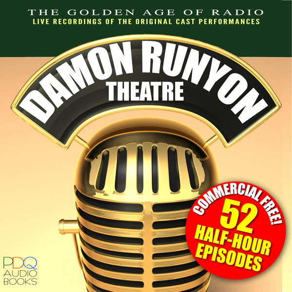 Damon Runyon Theatre Radio Shows, Hörbuch, Digi...
