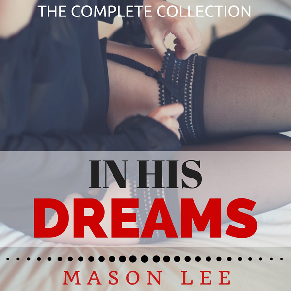 In His Dreams: The Complete Collection , Hörbuc...