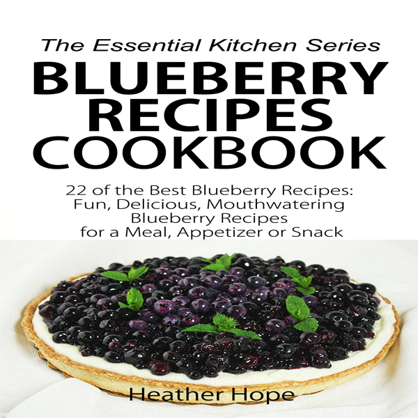 Blueberry Recipes: 22 of the Best Blueberry Rec...
