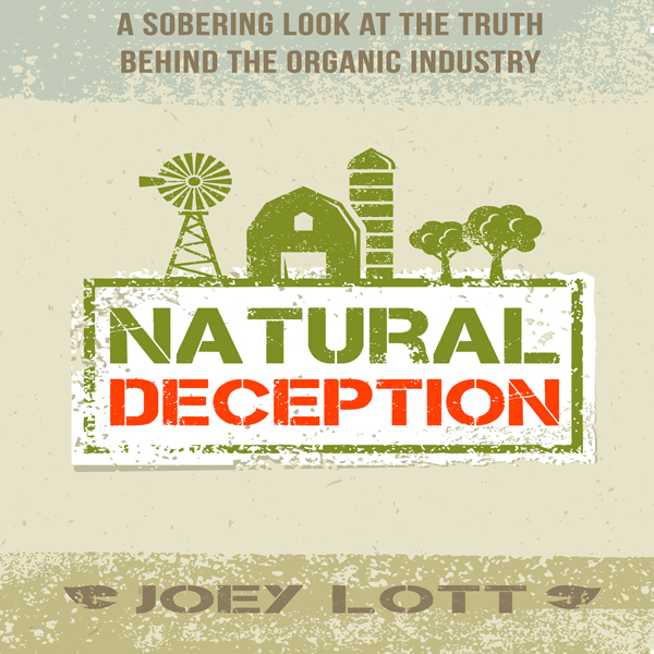 Natural Deception: A Sobering Look at the Truth...