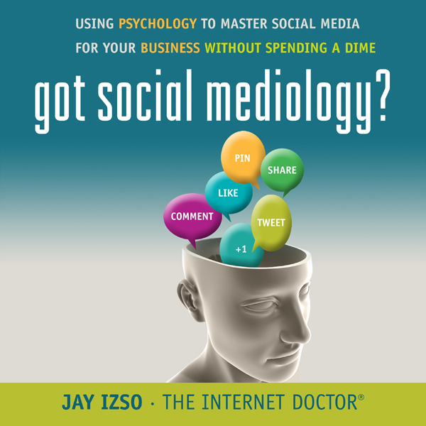 Got Social Mediology?: Using Psychology to Master Social Media for Your Business Without Spending a Dime , Hörbuch, Digital, 1, 510min