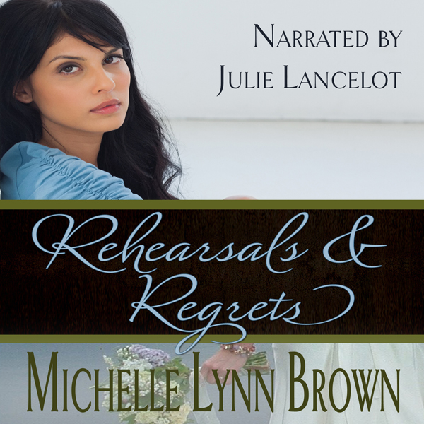 Rehearsals and Regrets: Reconciled and Redeemed...