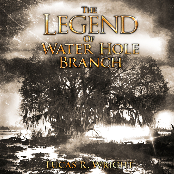 The Legend of Waterhole Branch , Hörbuch, Digital, 1, 585min