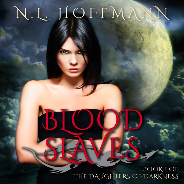 Blood Slaves: The Daughters of Darkness Book 1 ...