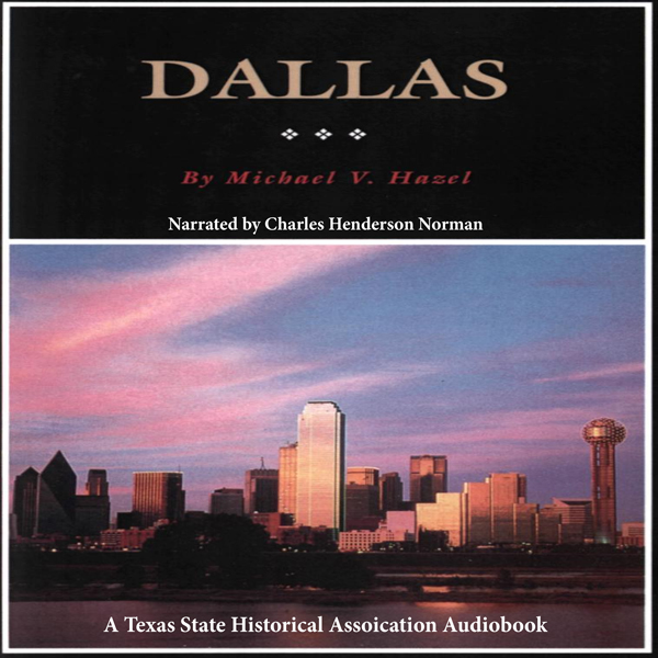 Dallas: A History of ´´Big D´´: Fred Rider Cott...