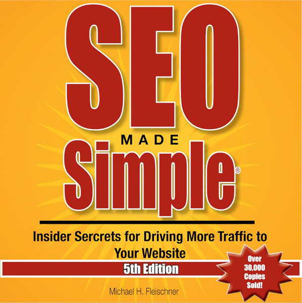 SEO Made Simple, 5th Edition: Insider Secrets f...