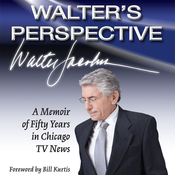 Walter´s Perspective: A Memoir of Fifty Years i...
