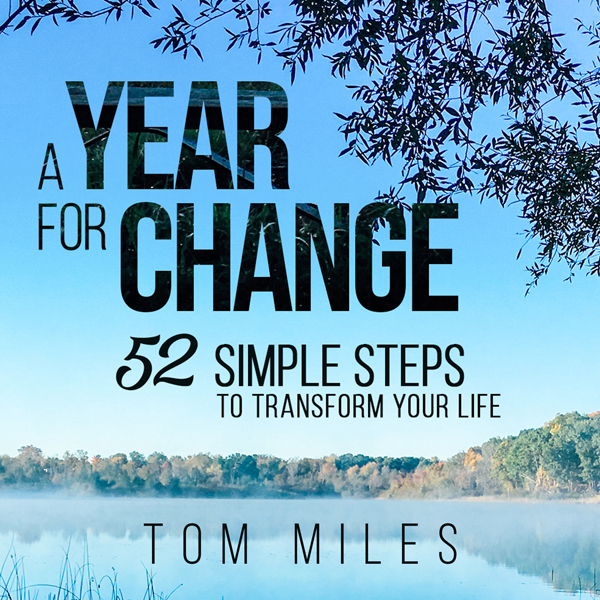 A Year for Change: 52 Simple Steps to Transform...