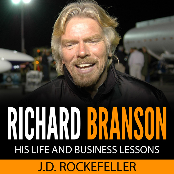 Richard Branson: His Life and Business Lessons ...