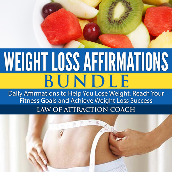 Weight Loss Affirmations Bundle: Daily Affirmat...