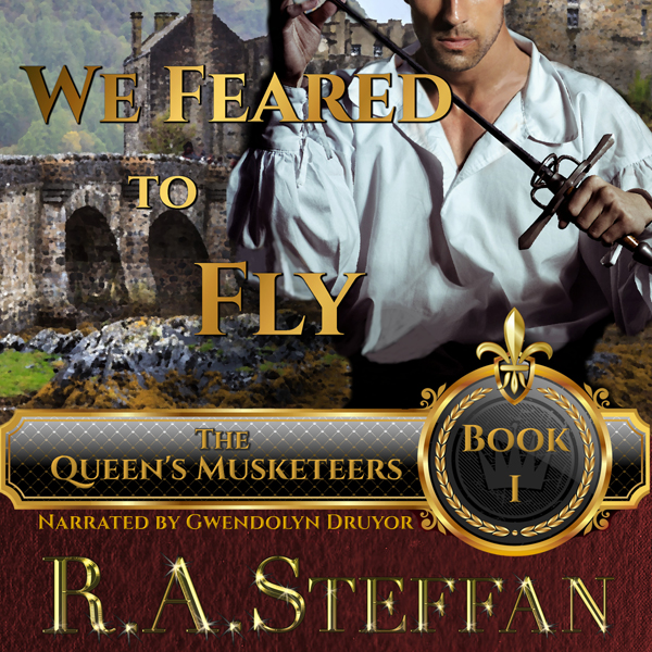 We Feared to Fly: Book I of The Queen´s Muskete...