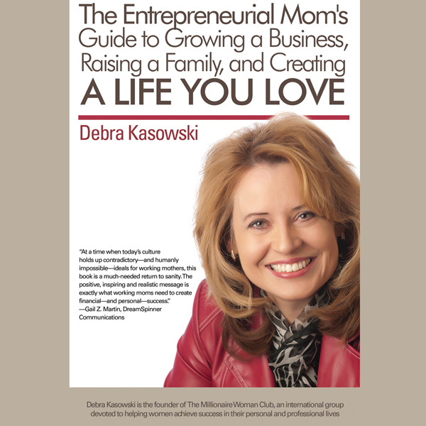 The Entrepreneurial Mom´s Guide to Growing a Bu...