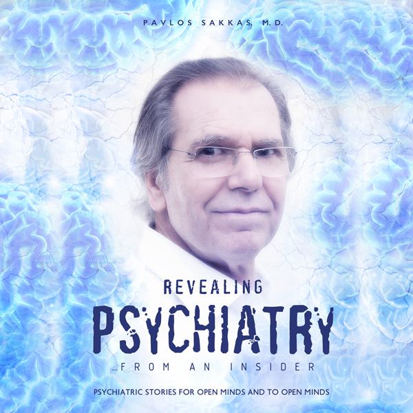 Revealing Psychiatry: From an Insider: Psychiatric Stories for Open Minds and to Open Minds , Hörbuch, Digital, 1, 708min