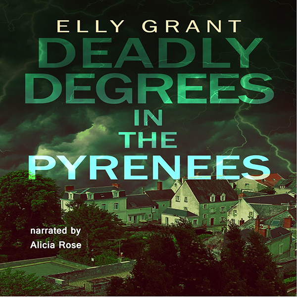 Deadly Degrees in the Pyrenees: Death in the Pyrenees , Hörbuch, Digital, 1, 282min