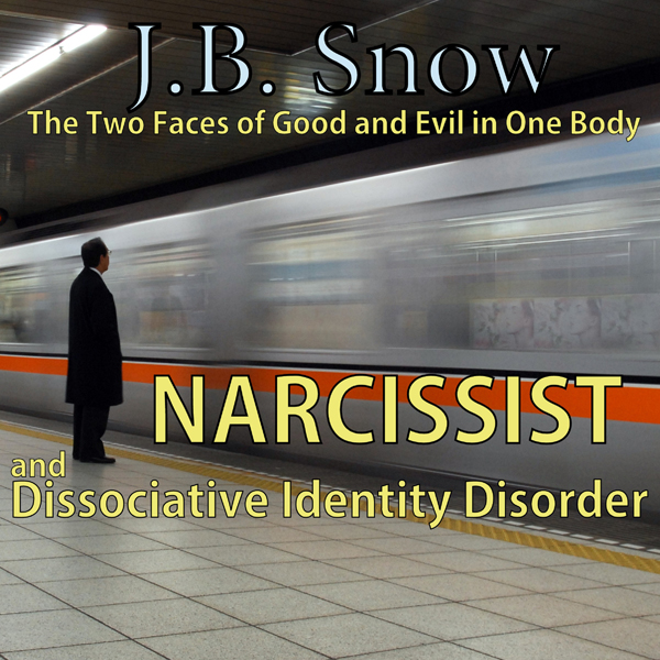 Narcissist and Dissociative Identity Disorder: The Two Faces of Good and Evil in One Body: Transcend Mediocrity, Book 91 (Una..., Hörbuch, Digital, 1, 19min