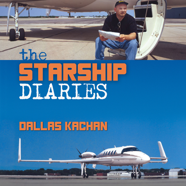 The Starship Diaries: Two Years Exploring the P...