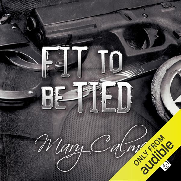 Fit to Be Tied: Marshals, Book 2 , Hörbuch, Dig...