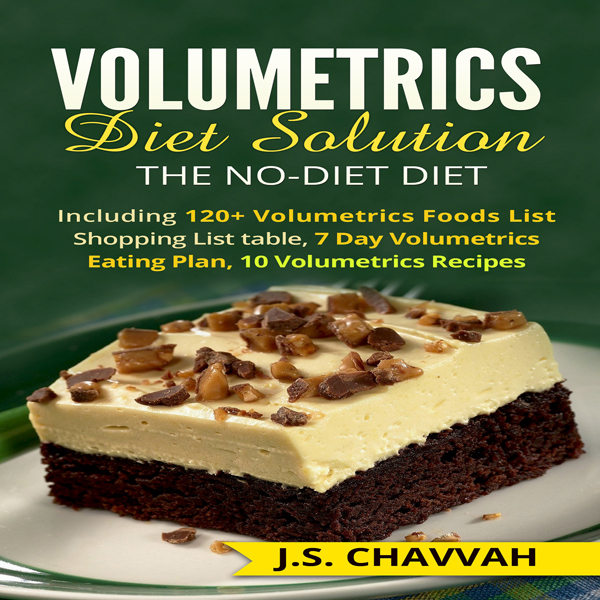 Volumetrics Diet Solution: The NO-diet Diet: In...