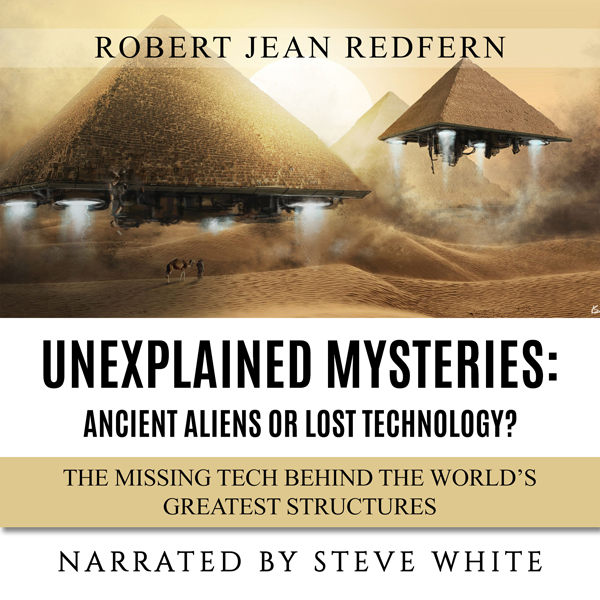 Unexplained Mysteries - Ancient Aliens or Lost ...