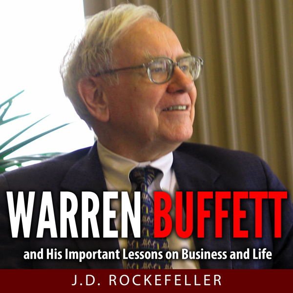 Warren Buffett and His Important Lessons on Bus...