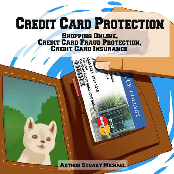 Credit Card Protection: Shopping Online, Credit...
