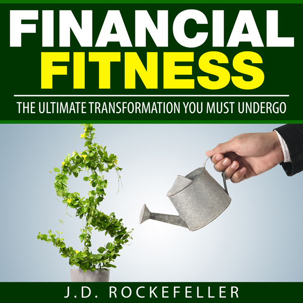 Financial Fitness: The Ultimate Transformation ...