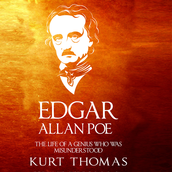 Edgar Allan Poe: The Life of a Genius Who Was Misunderstood , Hörbuch, Digital, 1, 189min