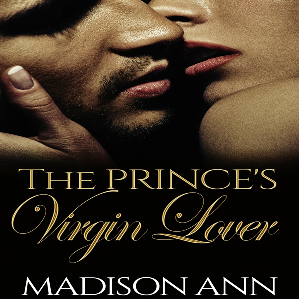The Prince´s Virgin Lover: Royals of Dubai Seri...