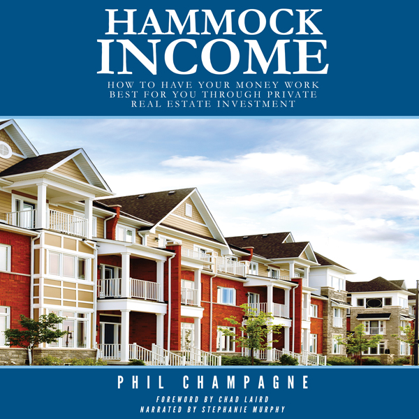 Hammock Income: How to Have Your Money Work Bes...