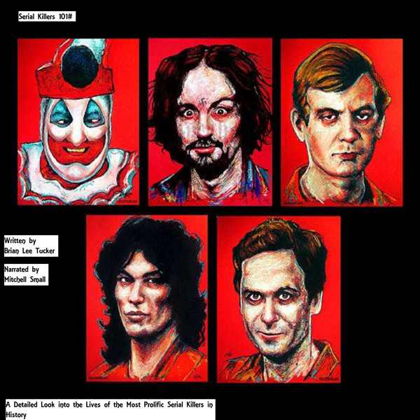 Serial Killers 101: A Detailed Look into the Li...