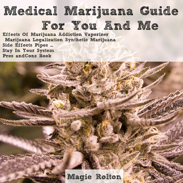 Medical Marijuana Guide for You & Me , Hörbuch,...