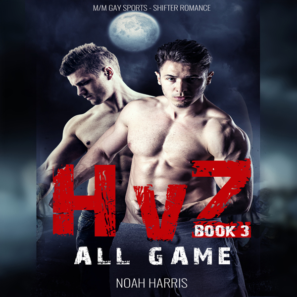 HvZ: All Game: M/M Gay Sports Shifter Romance, ...