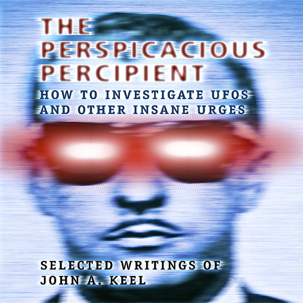 The Perspicacious Percipient: How to Investigat...