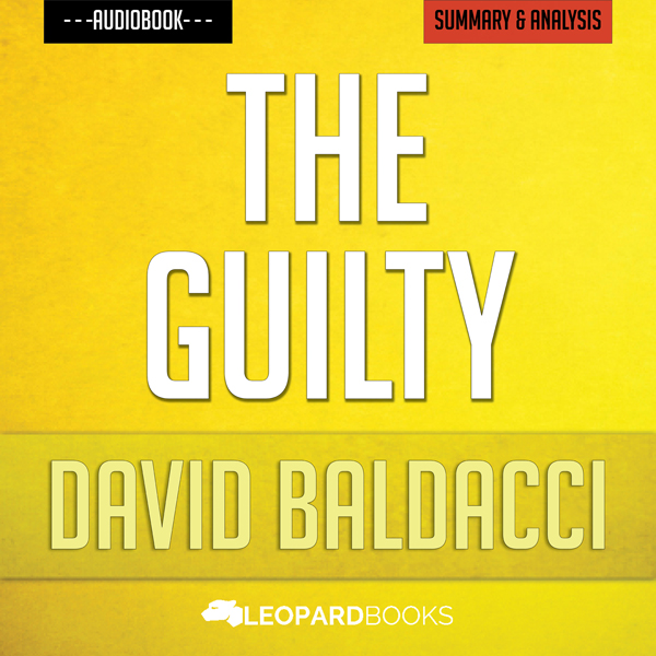 The Guilty, by David Baldacci: Unofficial & Independent Summary & Analysis , Hörbuch, Digital, 1, 49min