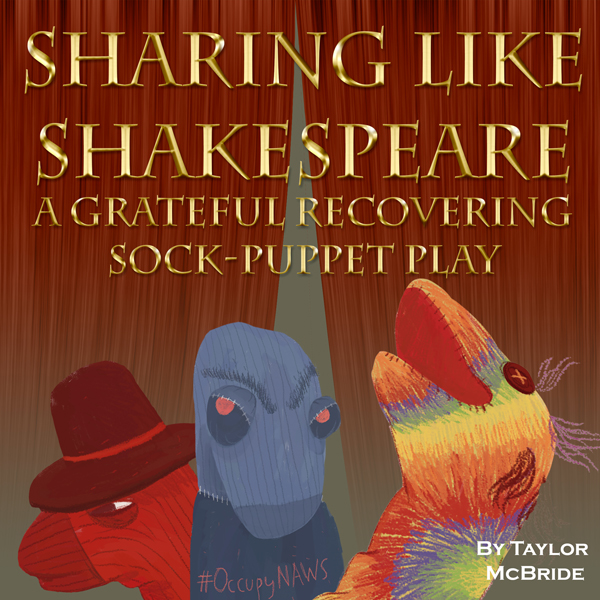 Sharing like Shakespeare: A Grateful Recovering...