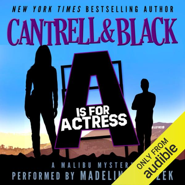 A is for Actress (Malibu Mystery Book 1) , Hörb...