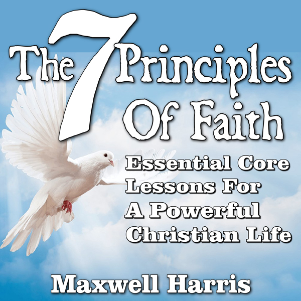 7 Pillars of Faith: Essential Core Lessons for ...