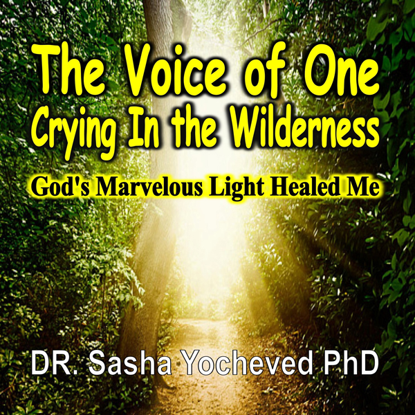 The Voice of One Crying in the Wilderness: God´...