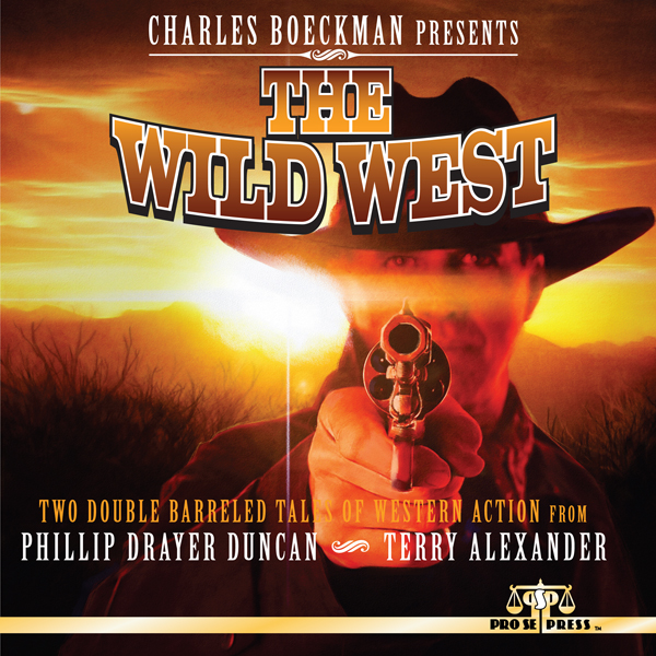 Charles Boeckman Presents: The Wild West , Hörb...