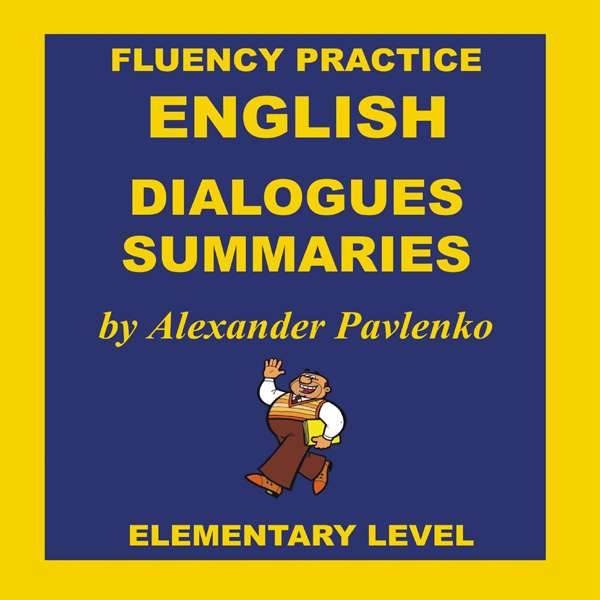 English, Dialogues and Summaries, Elementary Le...