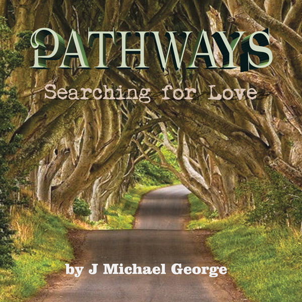 Pathways: Searching for Love, Volume 1 , Hörbuc...