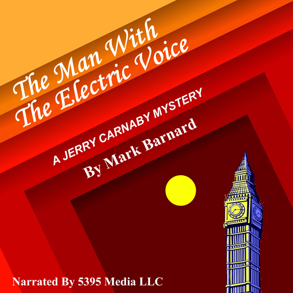 The Man with the Electric Voice: Carnaby of Sco...