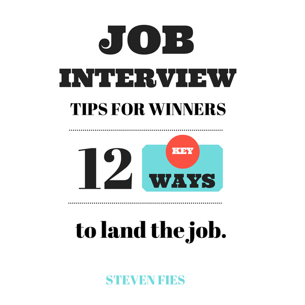 Job Interview Tips for Winners: 12 Key Ways to ...